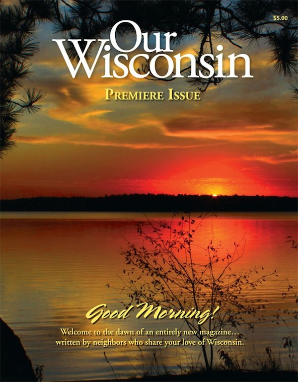 Our Wisconsin Magazine Cover