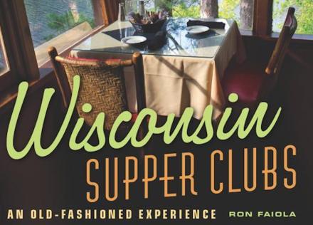Wisconsin Supper Clubs Book CROP