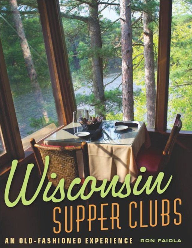 Wisconsin Supper Clubs Book